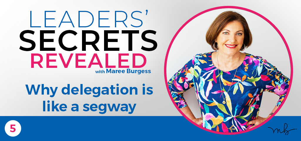 Ep5 Why delegation is like a segway